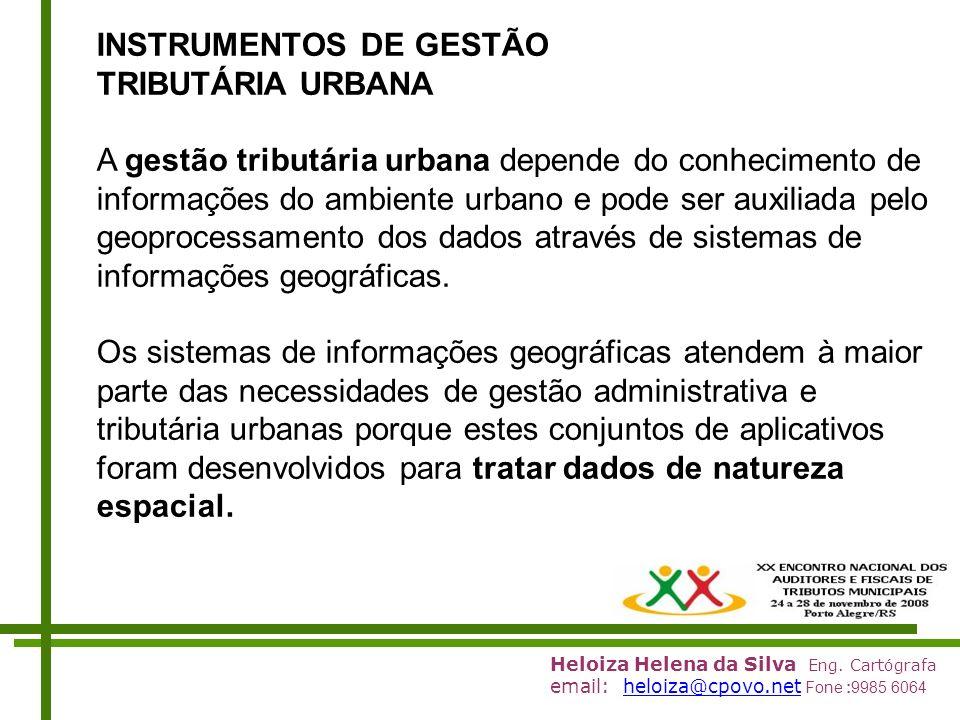 INSTRUMENTOS DE GESTÃO TRIBUTÁRIA URBANA