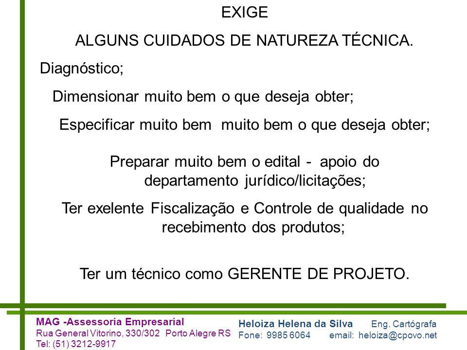 ALGUNS CUIDADOS DE NATUREZA TÉCNICA. Diagnóstico;