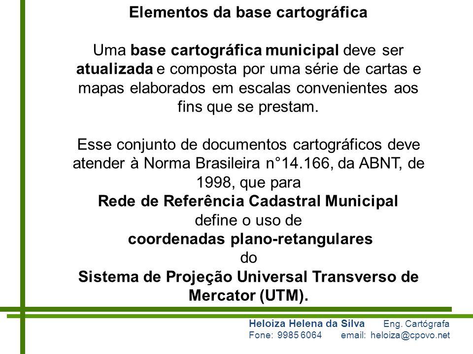 Sistema de Projeção Universal Transverso de Mercator (UTM).