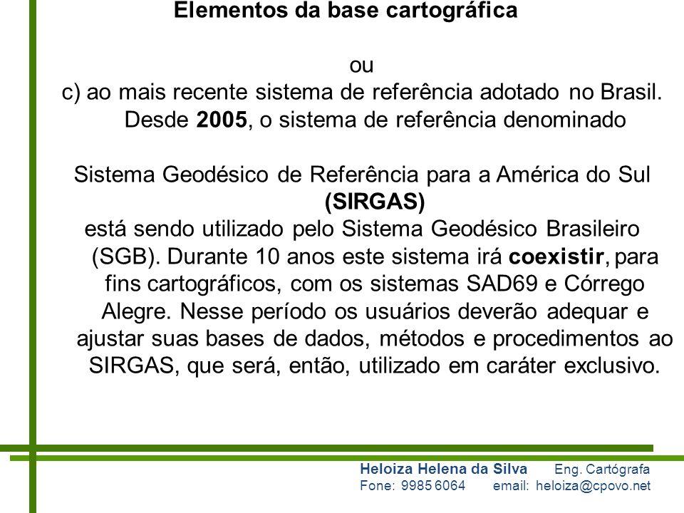 Sistema Geodésico de Referência para a América do Sul (SIRGAS)