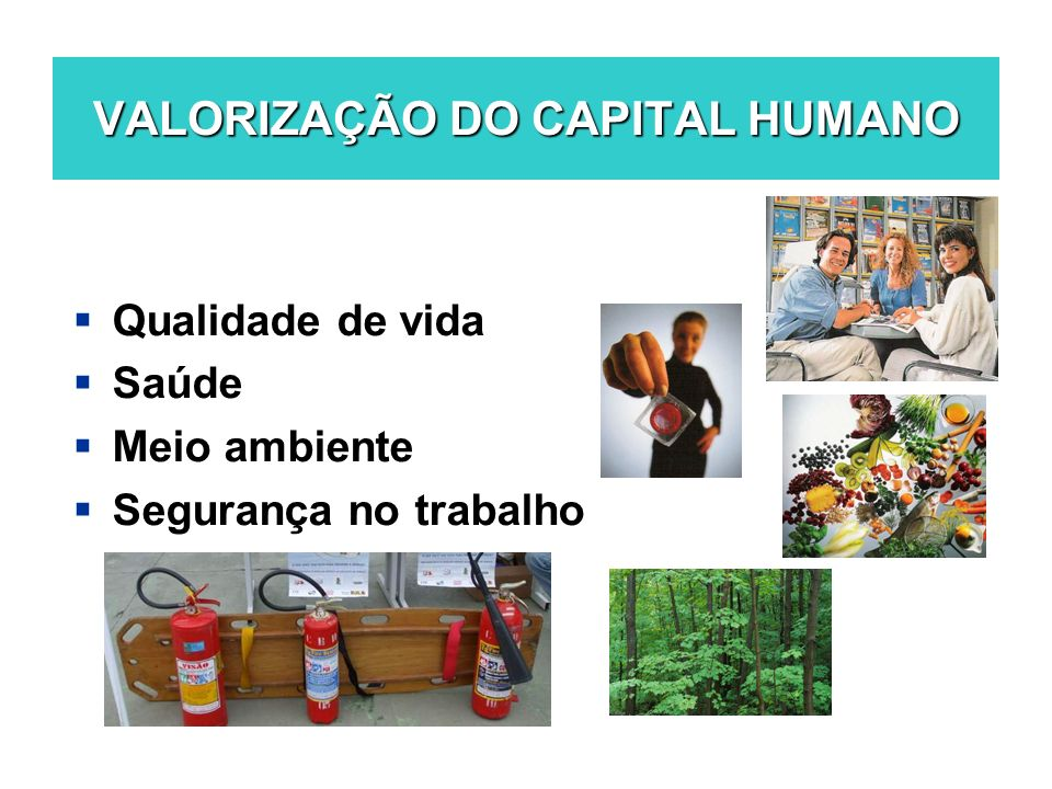 VALORIZAÇÃO DO CAPITAL HUMANO