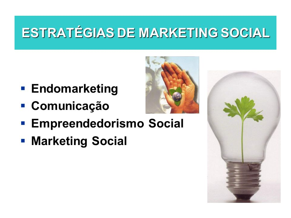 ESTRATÉGIAS DE MARKETING SOCIAL