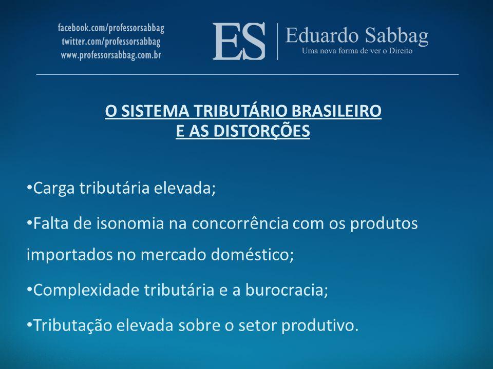 O SISTEMA TRIBUTÁRIO BRASILEIRO E AS DISTORÇÕES