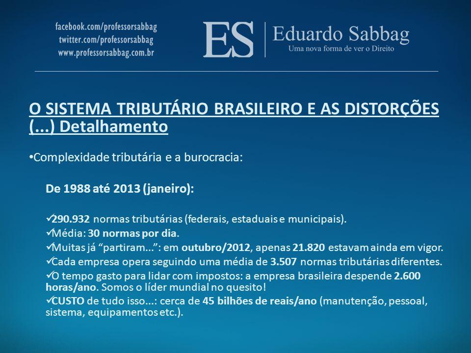 O SISTEMA TRIBUTÁRIO BRASILEIRO E AS DISTORÇÕES (...) Detalhamento