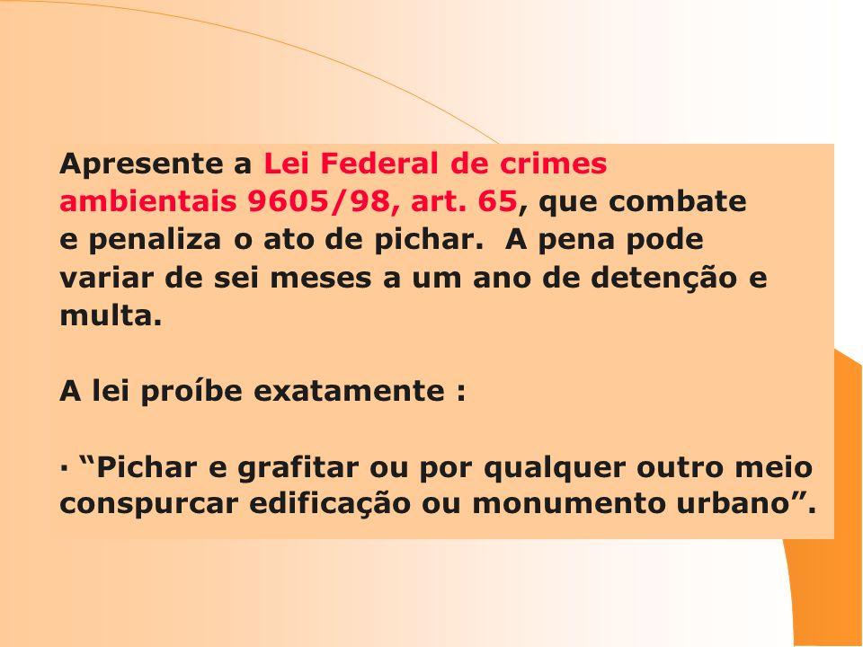Apresente a Lei Federal de crimes