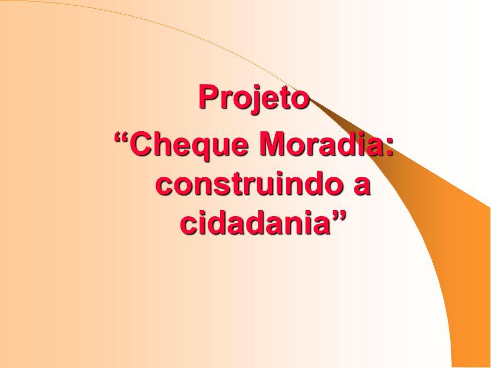Cheque Moradia: construindo a cidadania