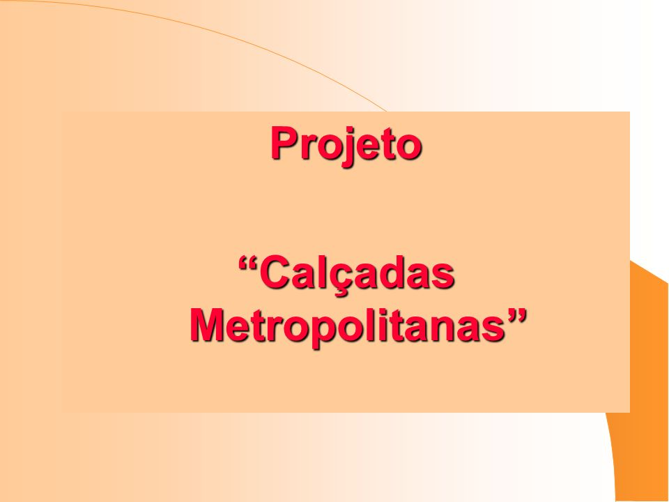 Calçadas Metropolitanas