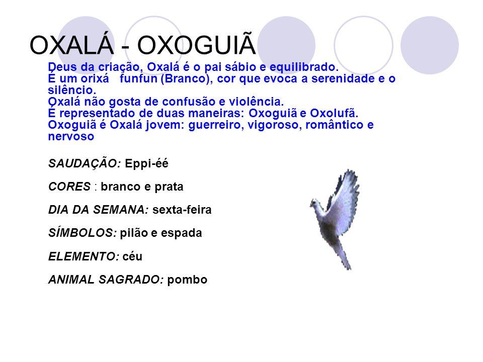 OXALÁ - OXOGUIÃ