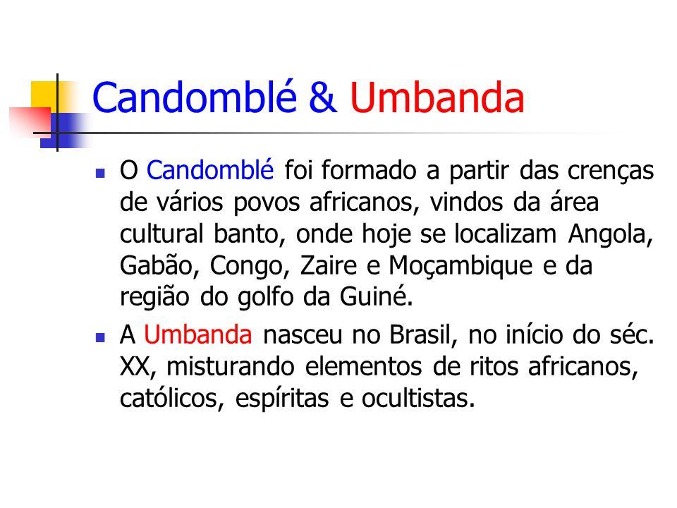Candomblé & Umbanda