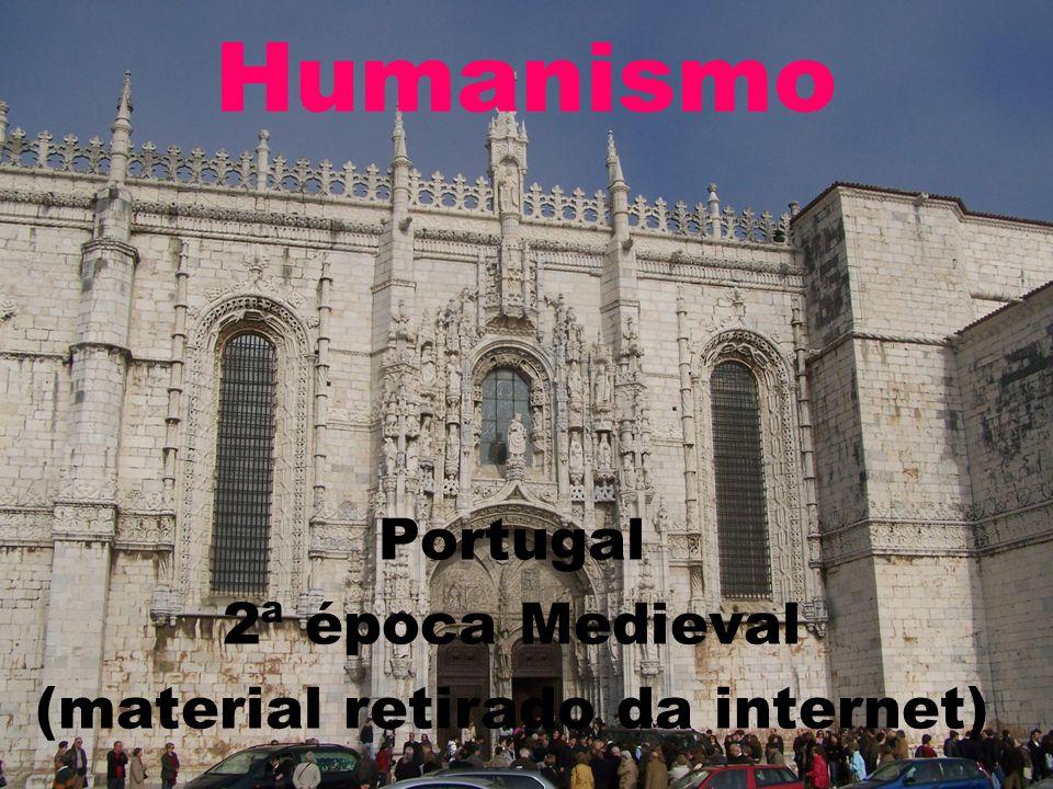 Portugal 2ª época Medieval (material retirado da internet)