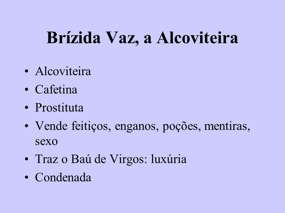 Brízida Vaz, a Alcoviteira