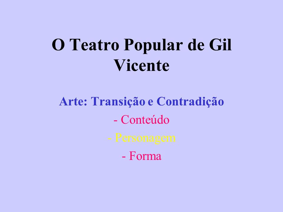 O Teatro Popular de Gil Vicente