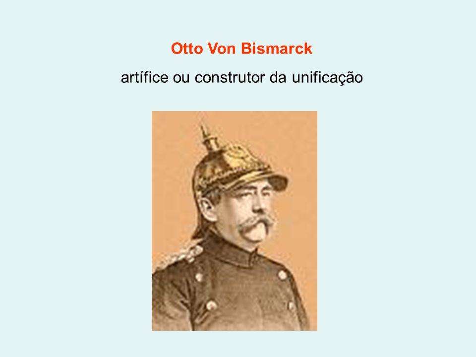 artífice ou construtor da unificação