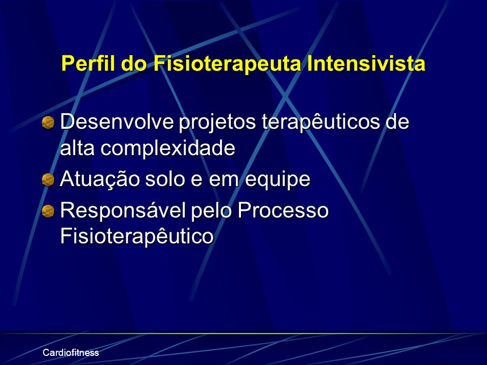 Perfil do Fisioterapeuta Intensivista