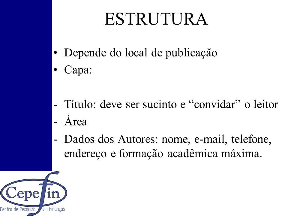 ESTRUTURA Depende do local de publicação Capa: