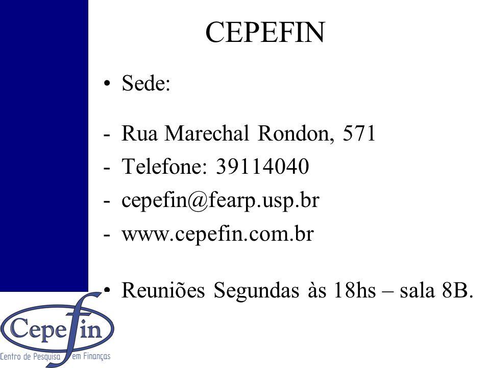 CEPEFIN Sede: Rua Marechal Rondon, 571 Telefone: 39114040
