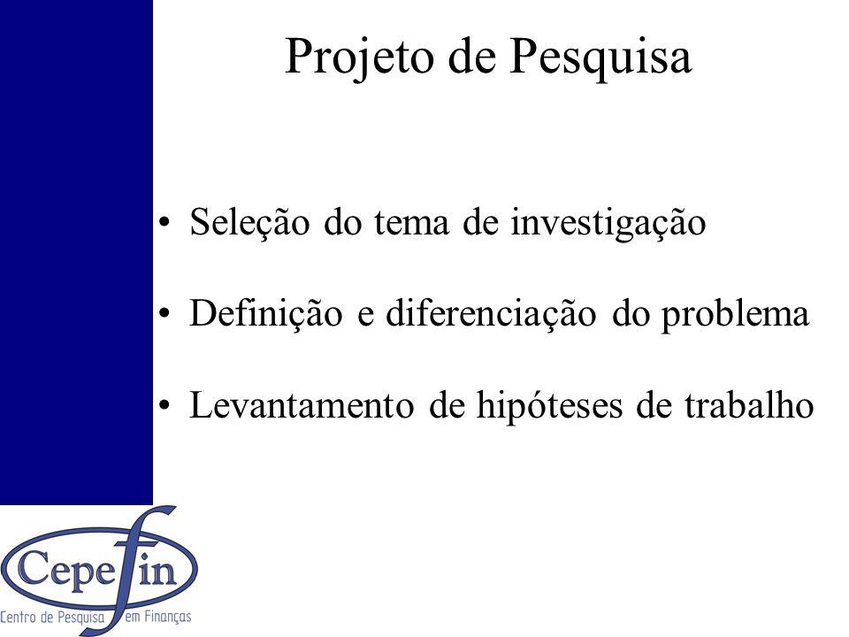 Projeto de Pesquisa Seleção do tema de investigação