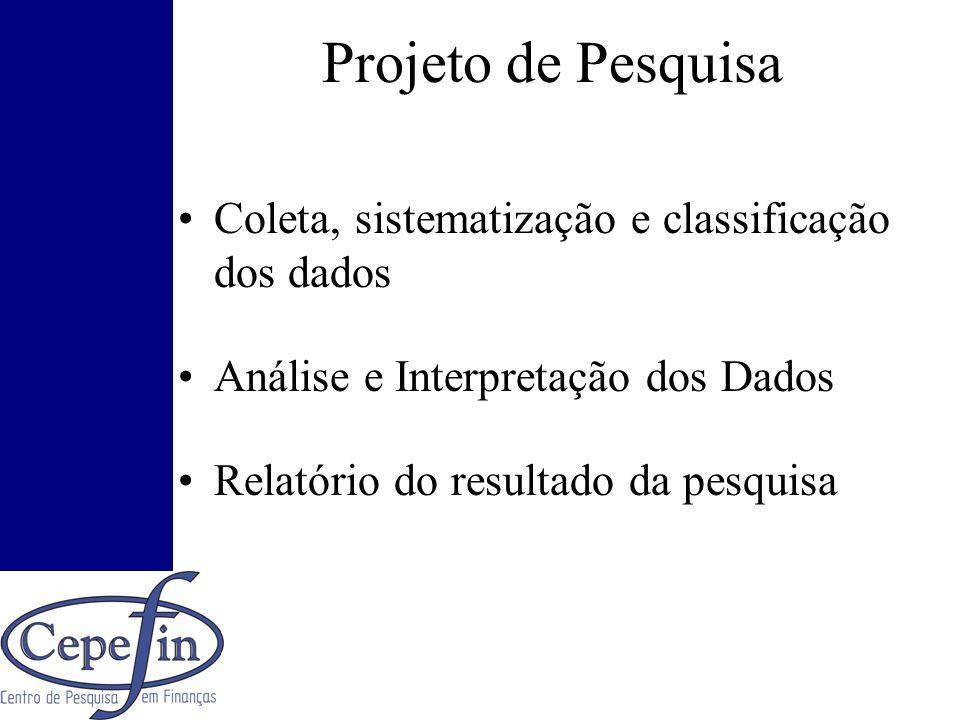Projeto de Pesquisa Coleta, sistematização e classificação dos dados