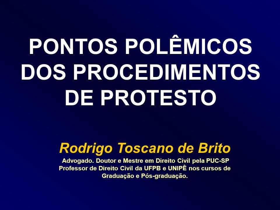 PONTOS POLÊMICOS DOS PROCEDIMENTOS DE PROTESTO