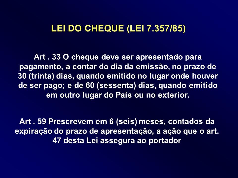 LEI DO CHEQUE (LEI 7.357/85)
