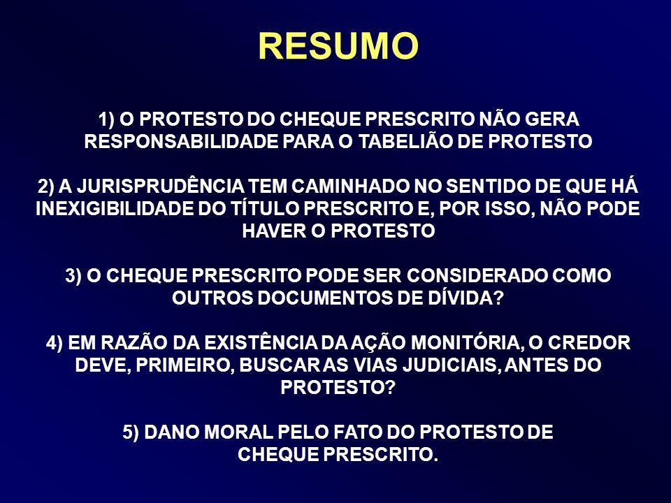 5) DANO MORAL PELO FATO DO PROTESTO DE