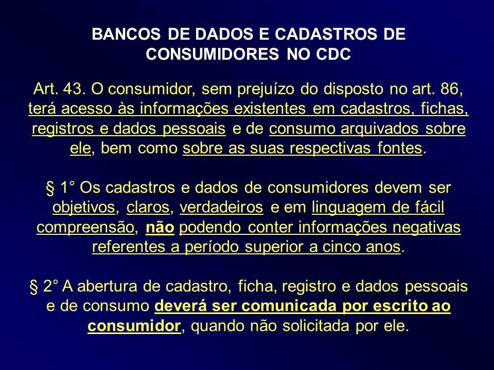 BANCOS DE DADOS E CADASTROS DE CONSUMIDORES NO CDC