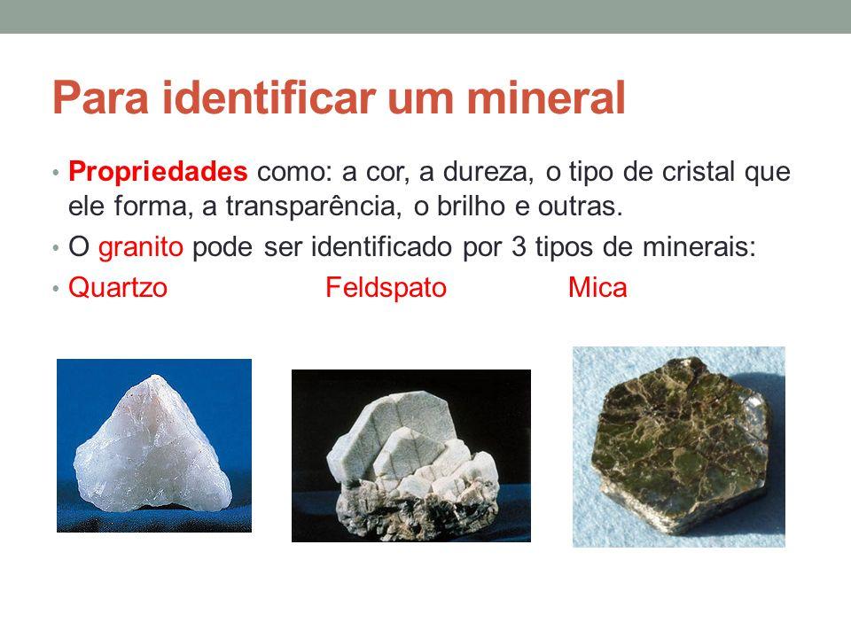 Para identificar um mineral