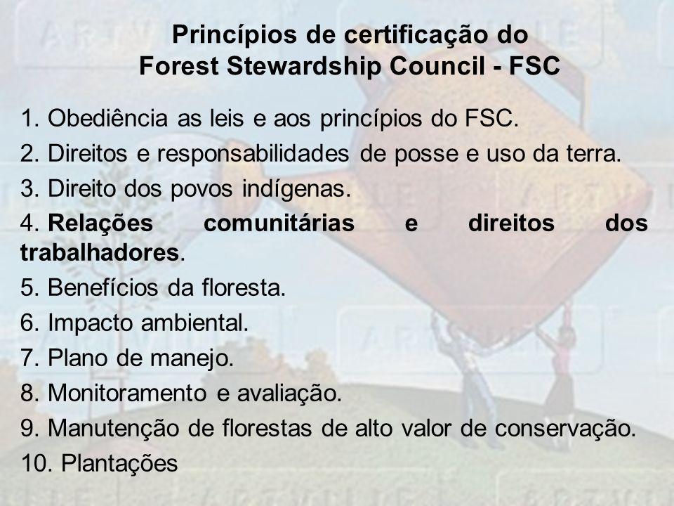 Princípios de certificação do Forest Stewardship Council - FSC