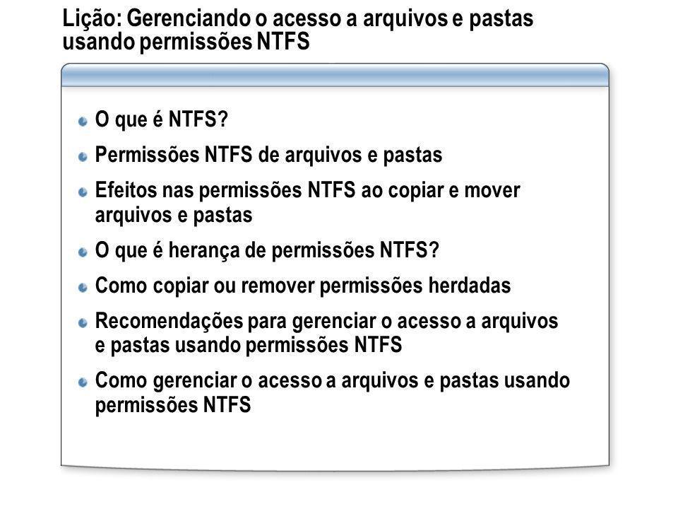 Lição: Gerenciando o acesso a arquivos e pastas usando permissões NTFS