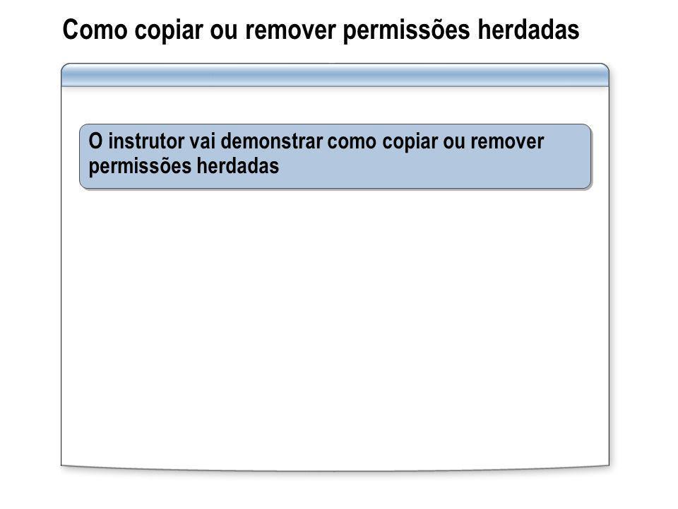 Como copiar ou remover permissões herdadas