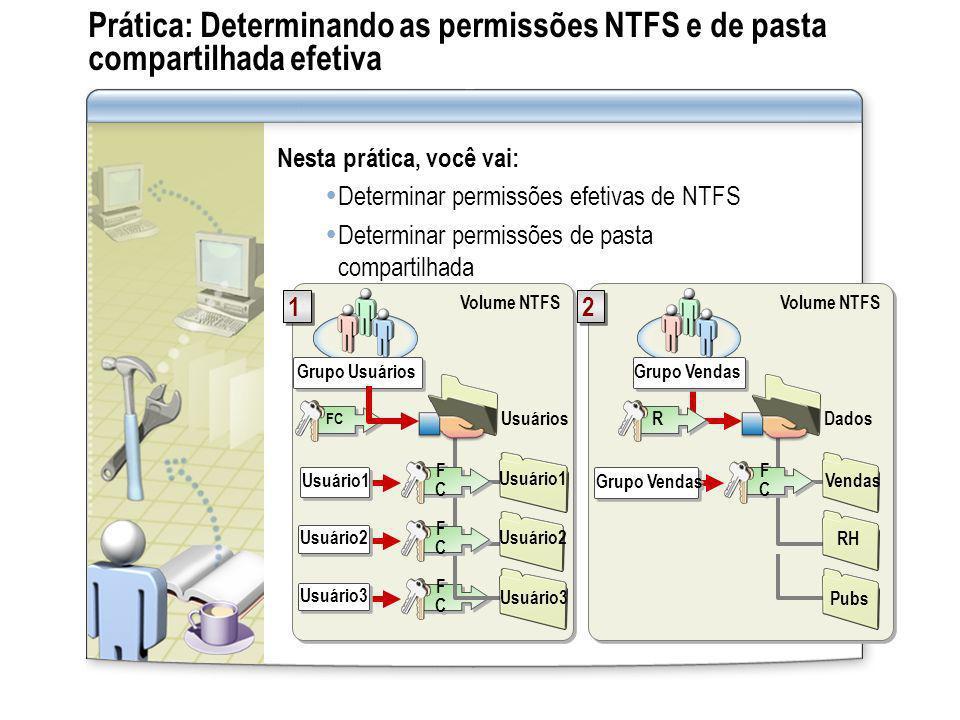 Prática: Determinando as permissões NTFS e de pasta compartilhada efetiva