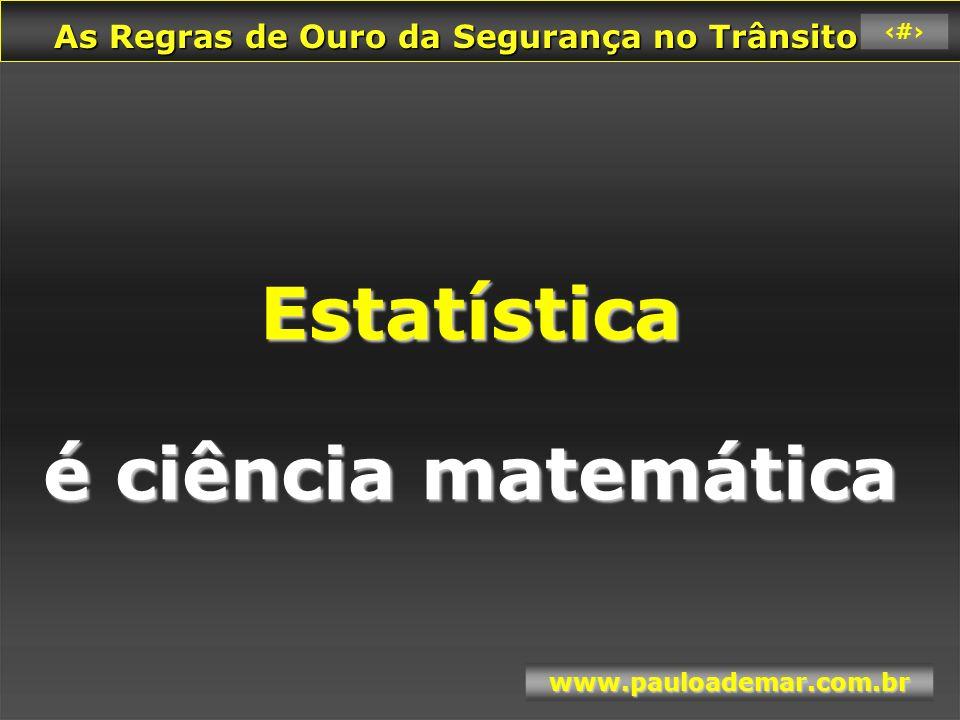Estatística é ciência matemática
