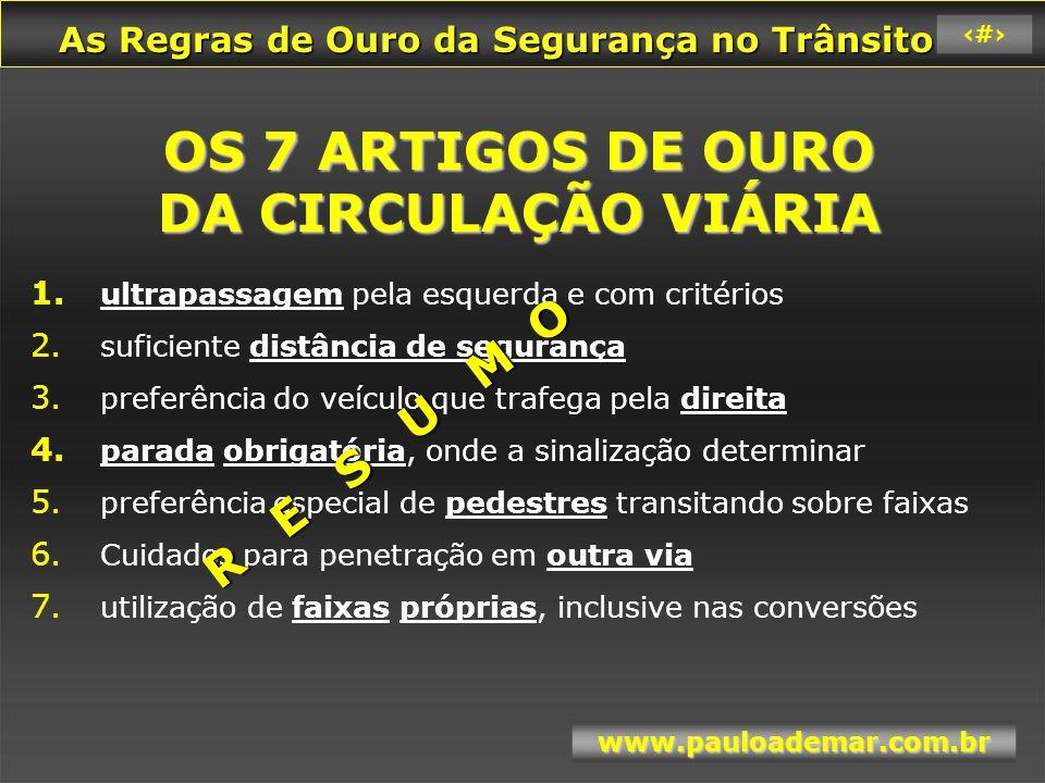 OS 7 ARTIGOS DE OURO DA CIRCULAÇÃO VIÁRIA