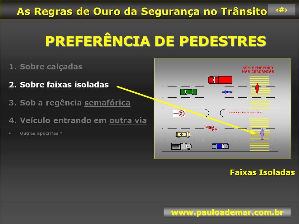 PREFERÊNCIA DE PEDESTRES