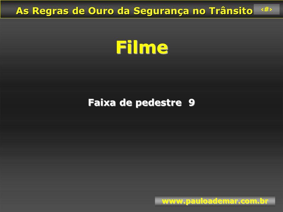 Filme Faixa de pedestre 9