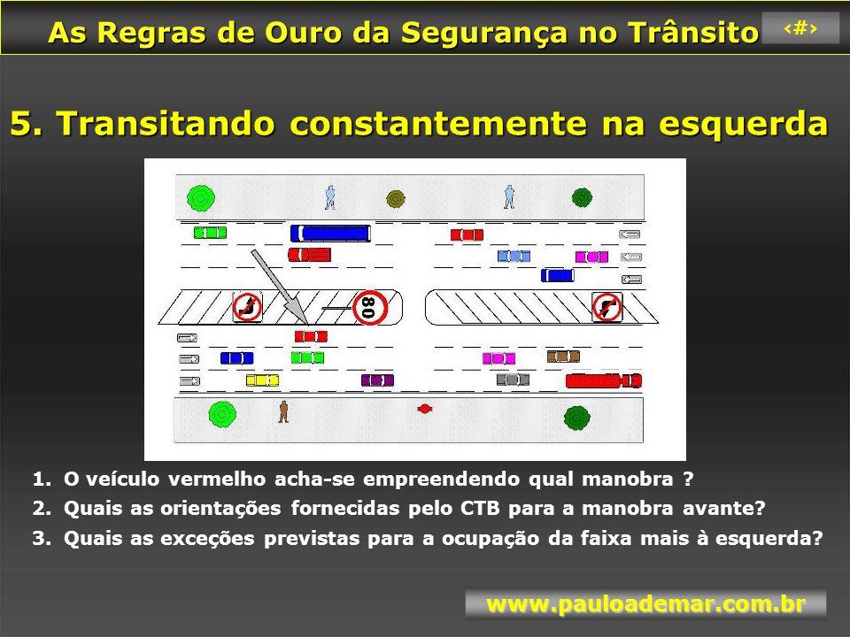 5. Transitando constantemente na esquerda
