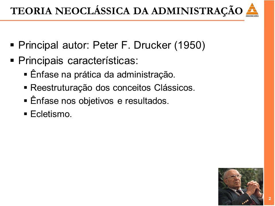TEORIA NEOCLÁSSICA DA ADMINISTRAÇÃO