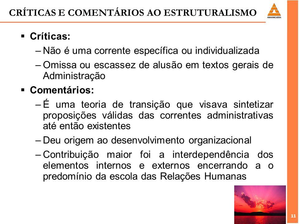 CRÍTICAS E COMENTÁRIOS AO ESTRUTURALISMO