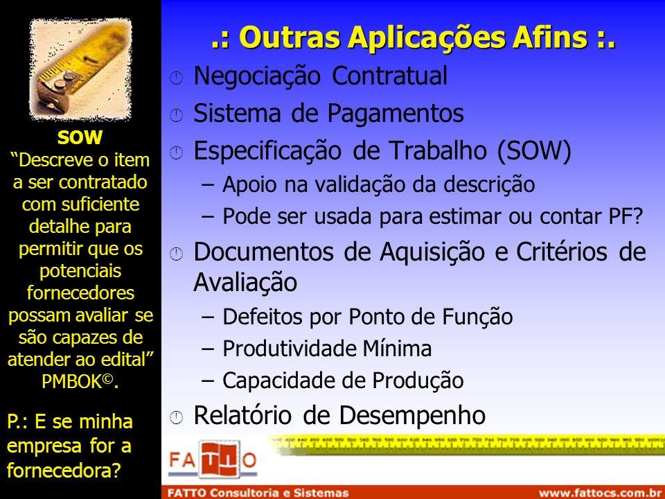 .: Outras Aplicações Afins :.