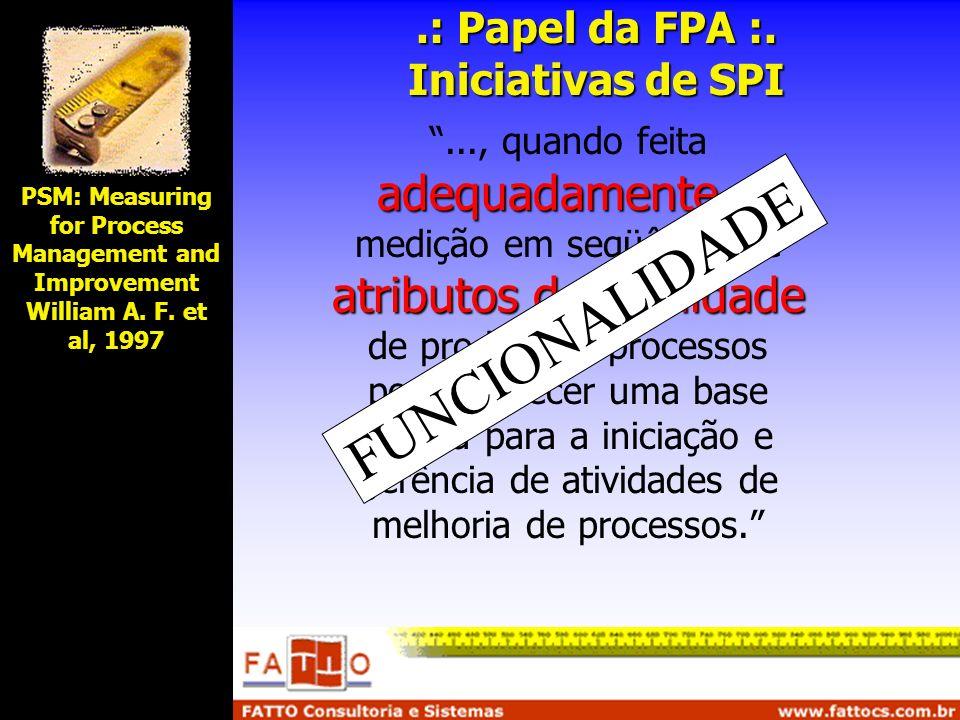 .: Papel da FPA :. Iniciativas de SPI