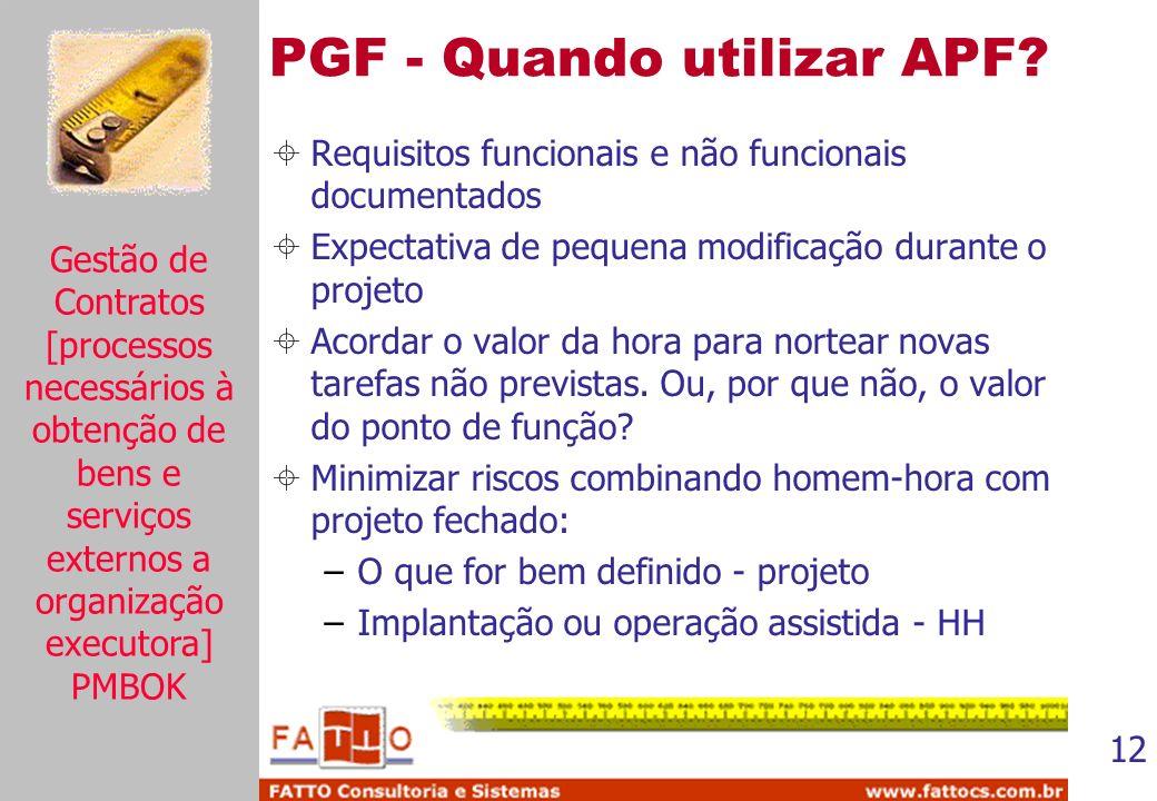 PGF - Quando utilizar APF