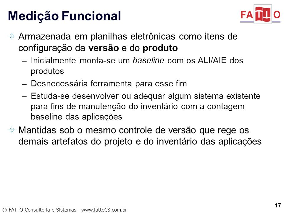 Medição Funcional Armazenada em planilhas eletrônicas como itens de configuração da versão e do produto.