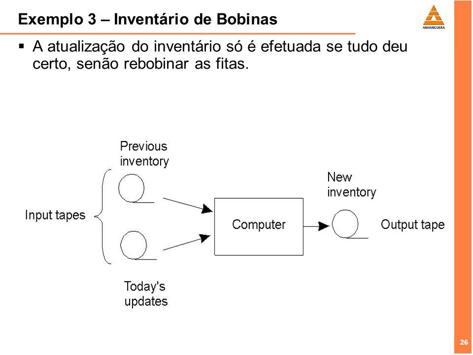 Exemplo 3 – Inventário de Bobinas