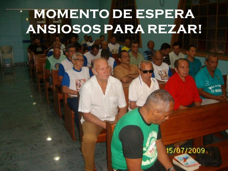 MOMENTO DE ESPERA ANSIOSOS PARA REZAR!