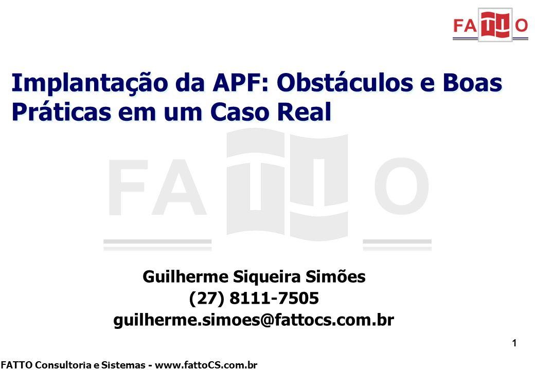 Implantação da APF: Obstáculos e Boas Práticas em um Caso Real