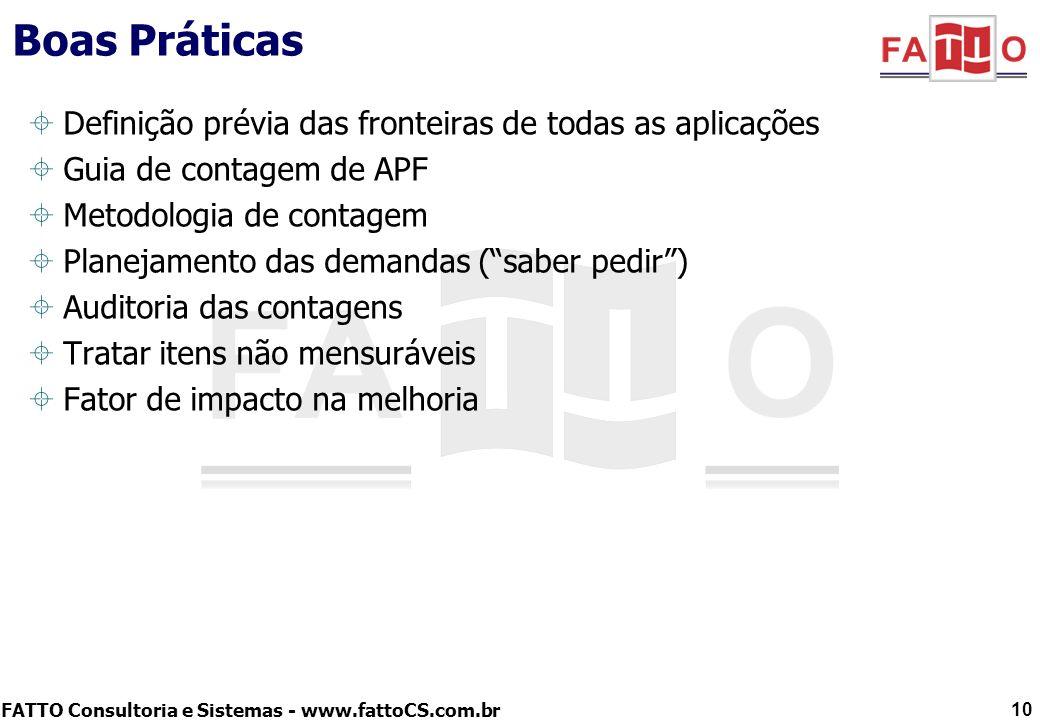 Boas Práticas Definição prévia das fronteiras de todas as aplicações