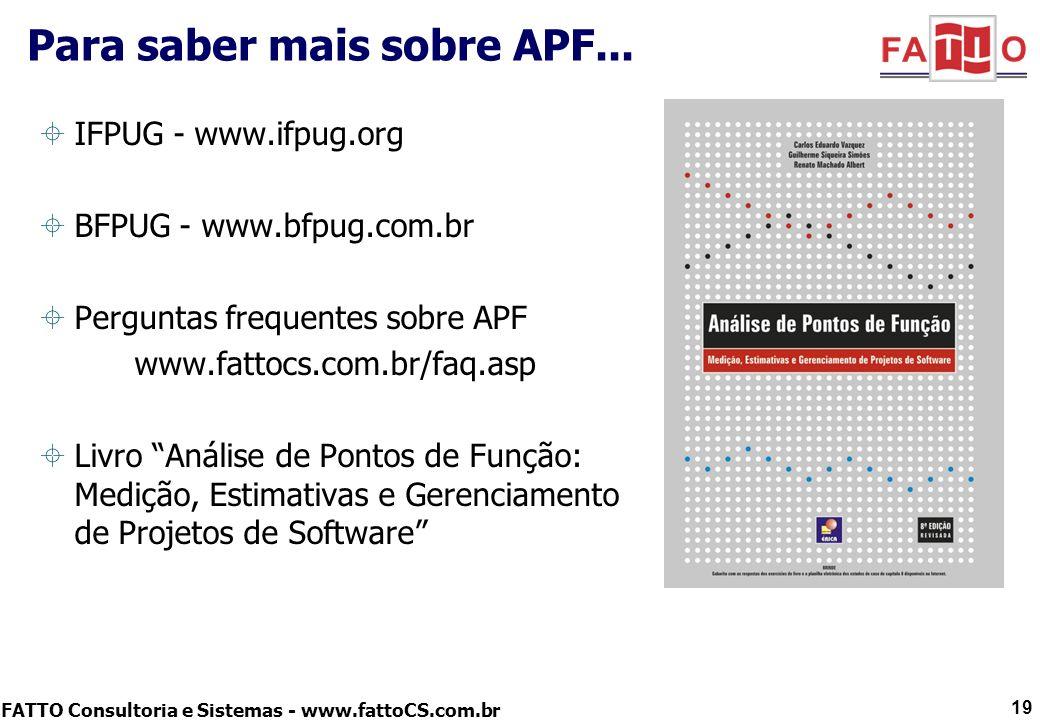 Para saber mais sobre APF...