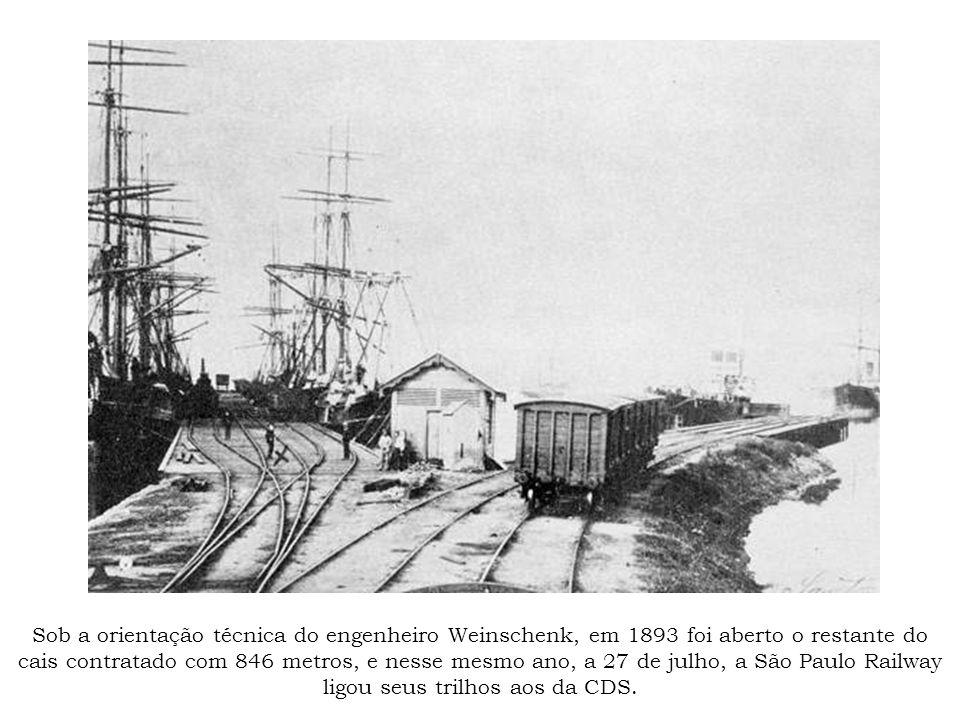 Sob a orientação técnica do engenheiro Weinschenk, em 1893 foi aberto o restante do cais contratado com 846 metros, e nesse mesmo ano, a 27 de julho, a São Paulo Railway ligou seus trilhos aos da CDS.