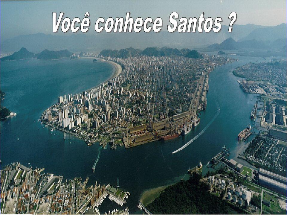 Você conhece Santos