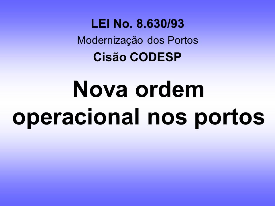 Nova ordem operacional nos portos